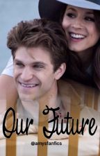 Our Future (Spoby) by amysfanfics