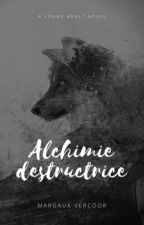 Alchimie Destructrice by MystA-Rieuse