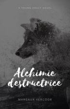 Alchimie Destructrice by MystA-Rieuse