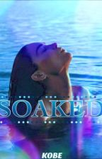 Soaked by kxxbee