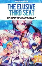 The Elusive Third Seat (Shokugeki no Soma Fanfiction) by Happypersonsmiley