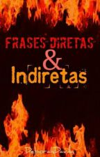 Frases Diretas&Indiretas by DeborahDavila