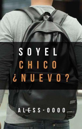 Soy El Chico Nuevo?!!