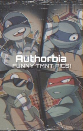 Funny Tmnt pics! {On hold} by Swaggy_Kitty87