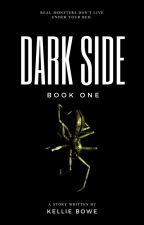 The Dark Side [#wattys2016] by WriterKellie