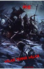Povídky z Velké temné války by lordSvobidus