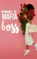 Mafia Boss(BWWM) by MyaMonet_02