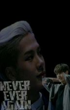 Never, ever again [MARKSON] by jiaeryien