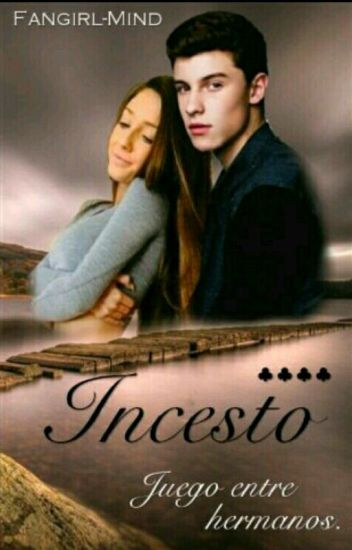 Incesto. || Shawn Mendes.
