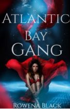 Atlantic Bay Gang by RowenaBlack