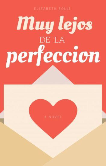 Muy Lejos De La Perfección [Editando]