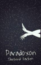 Paradoxon by tausendFarben