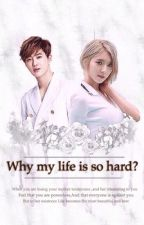 Why My Life Is So Hard? by iqexol