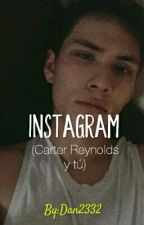 Instagram (Carter Reynolds y tu) Libro 2 by Dan2332
