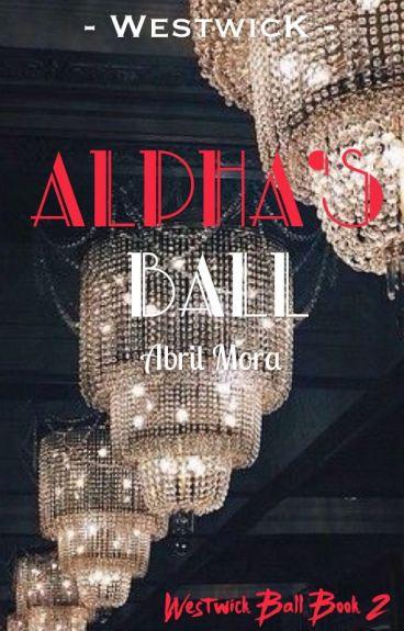 Alpha's Ball