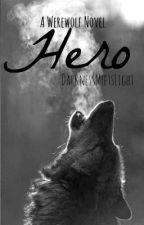 Hero [Slow Updates] by DarknessMeetsLight