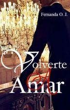 VOLVERTE A AMAR © by FernandaOJ1108