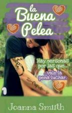 La Buena Pelea © (TF #1) by JoannaSmiith