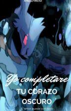 YO COMPLETARE TU CORAZÓN OSCURO [BUGS X LUCAS] (baffy ) by XHellfireXD