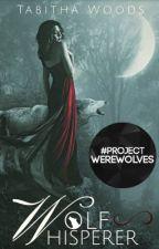 Wolf Whisperer by Tabdog