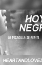 HOYO NEGRO. by heartandlove1227