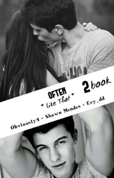 *Like That*  Often  (Shawn Mendes)