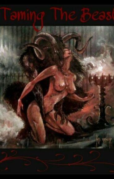 Taming The Beast~ Anderson Evangeline