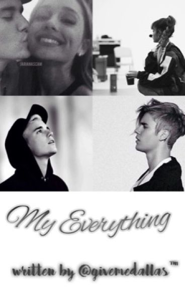 My Everything ✿ Jariana [SOSPESA]