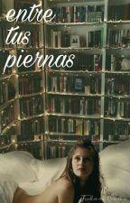 Entre Tus Piernas by jukaricano
