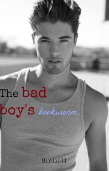 The Bad Boy's Bookworm.