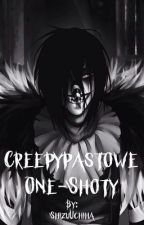Creepypastowe One-Shoty || Character x Reader by ShizuUchiha