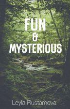 Fun & Mysterious by Leyla2001Fantasy