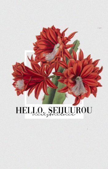 Hello, Seijuurou 「Akashi Seijuurou」