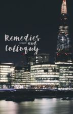 Remedies and Colloquy by AJStrawberry