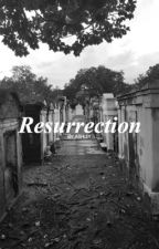 RESURRECTION • ELIJAH MIKAELSON  [ON HOLD] by McCalloftheNight