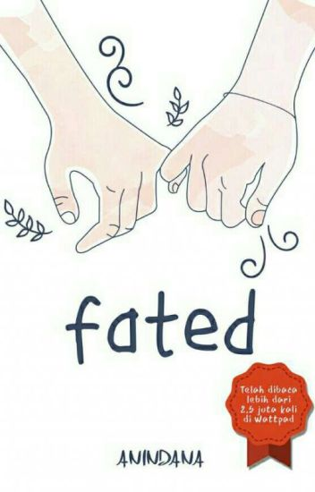 Fated!