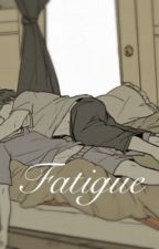 Fatigue by Kailedescope