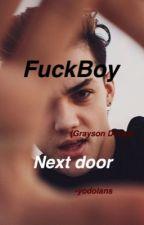 Fuckboy Next door|| g.d by -yoDolans
