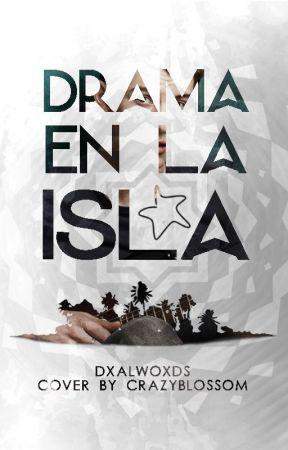 Drama en la Isla by DxalWoxds
