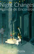 Night Changes - Agência de Encontros | ZM by AlascaPH
