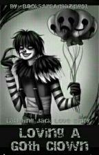 Loving A Goth Clown by BooksAreAmazing01