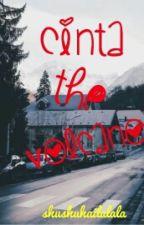 Cinta The Volcano by shushuhailalala