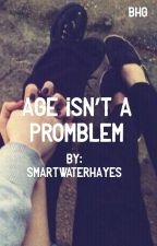Age isn't a problem {h.g} by smartwaterhayes