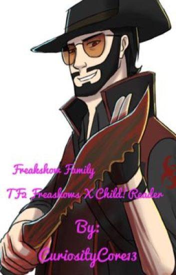 Freakshow Family(TF2 Freakshows x Child!Reader) - Stats: Memes - Wattpad
