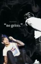 No grites [Larry AU] by -tomlinsol