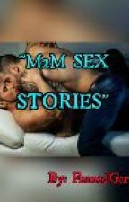 M2M Sex Stories (SPG) by FlamedGarcia