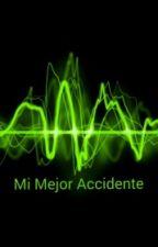 Mi Mejor Accidente by GorkaGomezPerez
