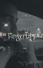 Fingertips. |Jaspar| by TwerkForMehNiall