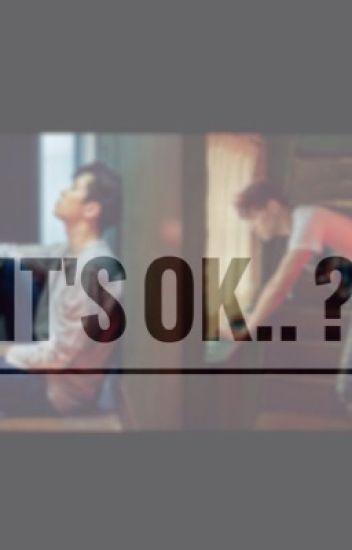 It's OK..?