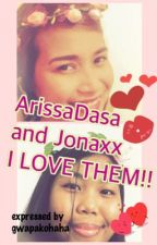 ArissaDasa and Jonaxx-- I LOVE THEM BOTH by gwapakohaha